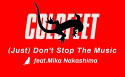 無料DLの新曲リリース。 (Just) Don't Stop The Music feat. Mika Nakashima